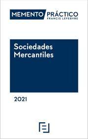MEMENTO PRACTICO SOCIEDADES MERCANTILES 2021