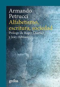 ALFABETISMO, ESCRITURA Y SOCIEDAD