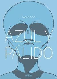 AZUL Y PALIDO