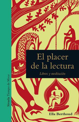 EL PLACER DE LA LECTURA. LIBROS Y MEDITACIÓN
