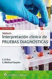WALLACH. INTERPRETACIÓN CLÍNICA DE PRUEBAS DIAGNÓSTICAS