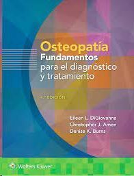 OSTEOPATIA. FUNDAMENTOS PARA EL DIAGNOSTICO Y EL TRATAMIENTO