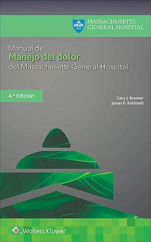 MANUAL DE MANEJO DEL DOLOR DEL MASSACHUSETTS GENERAL HOSPITAL