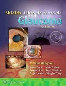 SHIELDS LIBRO DE TEXTO DE GLAUCOMA