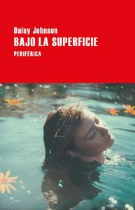 BAJO LA SUPERFICIE