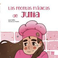 LAS RECETAS MAGICAS DE JULIA