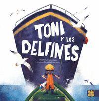 TONI Y LOS DELFINES