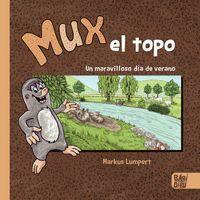 MUX, EL TOPO