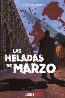LAS HELADAS DE MARZO