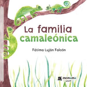 LA FAMILIA CAMALEÓNICA