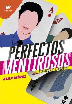 PERFECTOS MENTIROSOS 2 PELIGROS Y VERDADES