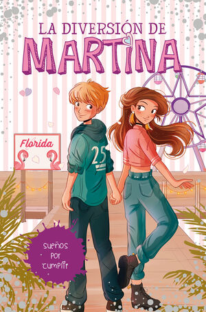 SUEÑOS POR CUMPLIR. LA DIVERSIÓN DE MARTINA 10