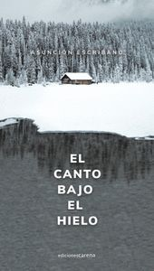 EL CANTO BAJO EL HIELO