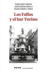 LAS FALLAS Y EL BAR TORINO