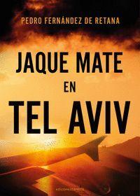 JAQUE MATE EN TEL AVIV