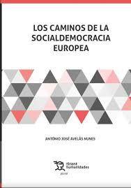 LOS CAMINOS DE LA SOCIALDEMOCRACIA EUROPEA