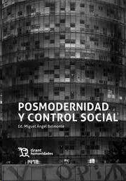 POSMODERNIDAD Y CONTROL SOCIAL