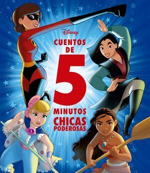CUENTOS DE 5 MINUTOS. CHICAS PODEROSAS