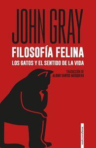 FILOSOFIA FELINA,LOS GATOS Y EL SENTIDO DE LA VIDA