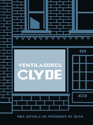 VENTILADORES CLYDE (ED. CARTONÉ)