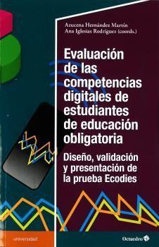 EVALUACION DE LAS COMPETENCIAS DIGITALES DE ESTUDIANTES DE EDUCACION OBLIGATORIA