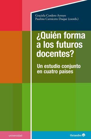 QUIÉN FORMA A LOS FUTUROS DOCENTES?