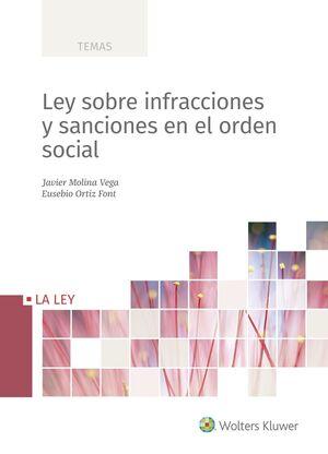 LEY SOBRE INFRACCIONES Y SANCIONES EN EL ORDEN SOCIAL