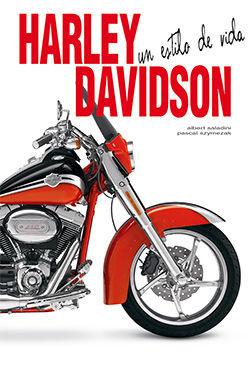 HARLEY DAVIDSON. UN ESTILO DE VIDA