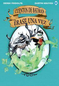 CUENTOS DE BATMAN: ERASE UNA VEZ