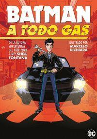 BATMAN A TODO GAS