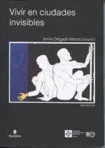 VIVIR EN CIUDADES INVISIBLES