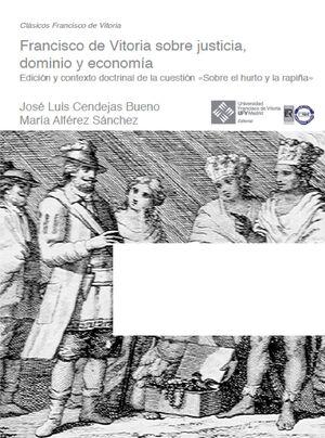 FRANCISCO VITORIA SOBRE JUSTICIA, DOMINIO Y ECONOMIA