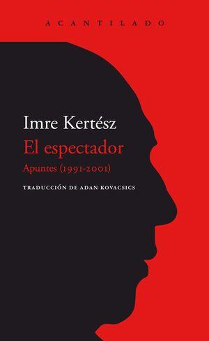 EL ESPECTADOR. APUNTES (1991-2001)