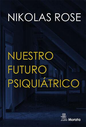 NUESTRO FUTURO PSIQUIÁTRICO