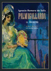 PALMAGALLARDA III RECUERDA
