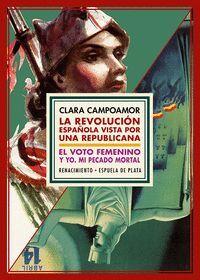 ESTUCHE - LA  REVOLUCION ESPAÑOLA VISATA POR UNA REPUBLICANA /VOTO FEMENINO Y YO, MI PECADO MORTAL