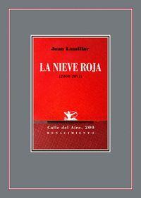 LA NIEVE ROJA (2008-2011)