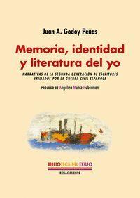 MEMORIA, IDENTIDAD Y LITERATURA DEL YO