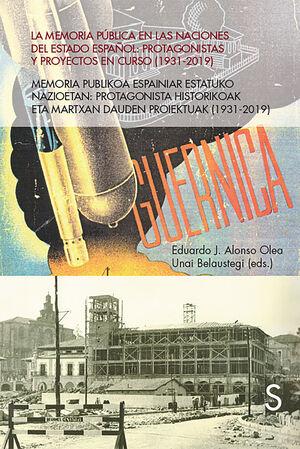 LA MEMORIA PÚBLICA EN LAS NACIONES DEL ESTADO ESPAÑOL