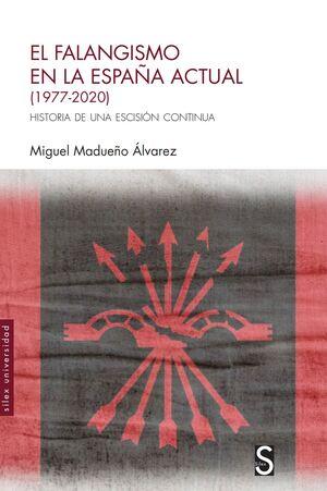 EL FALANGISMO EN LA ESPAÑA ACTUAL (1977-2020)