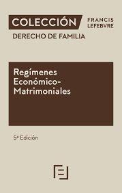 REGIMENES ECONOMICO MATRIMONIALES