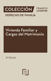 VIVIENDA FAMILIAR Y CARGAS MATRIMONIO