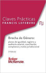 BRECHA DE GÉNERO: PLANES DE IGUALDAD, REGISTRO Y AUDITORIA SALARIAL, CONCILIACIÓN