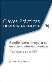 RENDIMIENTOS IRREGULARES EN ACTIVIDADES ECONOMICAS. TRATAMIENTO EN EL IRPF