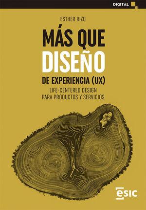MÁS QUE DISEÑO DE EXPERIENCIA (UX)