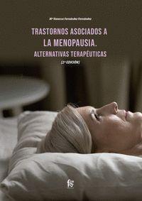 TRASTORNOS ASOCIADOS A LA MENOPAUSIA. ALTERNATIVAS TERAPÉUTICAS