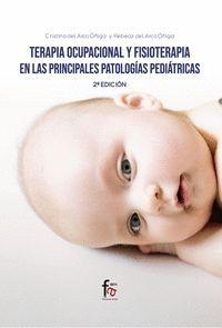 TERAPIA OCUPACIONAL Y FISIOTERAPIA EN LAS PRINCIPALES PATOLOGÍAS PEDIÁTRICAS
