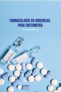 FARMACOLOGIA EN URGENCIAS PARA ENFERMERIA