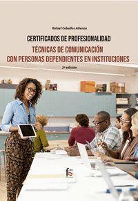 TECNICAS DE COMUNICACION CON PERSONAS DEPENDIENTES