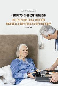 INTERVENCION EN LA ATENCION HIGIENICO-ALIMENTARIA EN INSTITUCIONES
